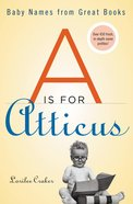 A is For Atticus eBook