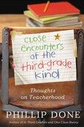 Close Encounters of the Third-Grade Kind eBook