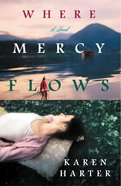 Where Mercy Flows eBook