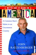 We've Got It Made in America eBook