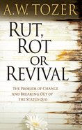 Rut, Rot Or Revival eBook