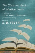 The Christian Book of Mystical Verse eBook