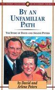 By An Unfamiliar Path eBook