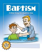 Baptism: A Bible Study Wordbook For Kids (Bible Workbook For Kids Series) eBook