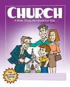 Church: A Bible Study Wordbook For Kids (Bible Workbook For Kids Series) eBook
