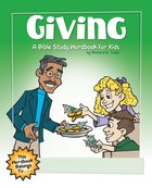 Giving: A Bible Study Wordbook For Kids (Bible Workbook For Kids Series) eBook
