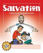 Salvation: A Bible Study Wordbook For Kids (Bible Workbook For Kids Series) eBook