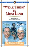 """Weak Thing"" in Moni Land (#02 in Jaffray Collection Of Missionary Portraits Series) eBook"