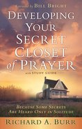 Developing Your Secret Closet of Prayer With Study Guide eBook