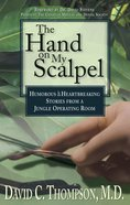 The Hand on My Scalpel eBook
