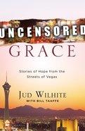 Uncensored Grace eBook
