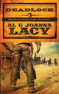Deadlock (Return Of The Stranger Series) eBook