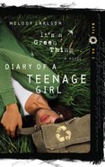 It's a Green Thing (#02 in Diary Of A Teenage Girl, Maya Series) eBook
