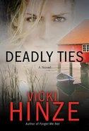Deadly Ties eBook