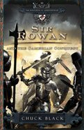 Sir Rowan and the Camerian Conquest (#06 in The Knights Of Arrethtrae Series) eBook
