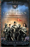 Sir Quinlan and the Swords of Valor (#05 in The Knights Of Arrethtrae Series) eBook