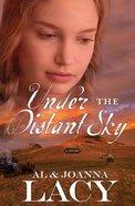 Under the Distant Sky eBook