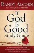 If God is Good Study Guide eBook