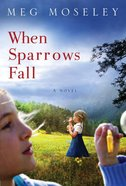 When Sparrows Fall eBook