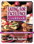 Eating For Excellence Paperback