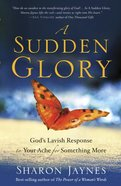 A Sudden Glory eBook