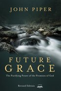 Future Grace, Revised Edition eBook