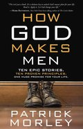 How God Makes Men eBook