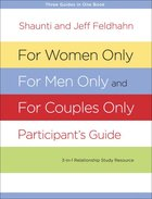 For Women Only, For Men Only, and For Couples Only Participant's Guide eBook