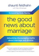 The Good News About Marriage eBook