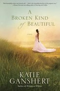 A Broken Kind of Beautiful eBook