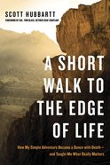 A Short Walk to the Edge of Life eBook
