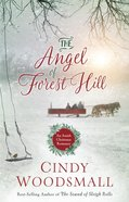 The Angel of Forest Hill eBook