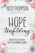 Hope Unfolding eBook