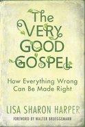 The Very Good Gospel eBook