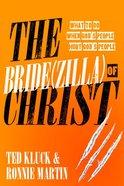 The Bride of Christ (Zilla) eBook