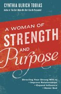A Woman of Strength and Purpose eBook