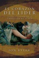 El Corazn Del Lder (Spa) (Heart Of The Leader, The) eBook