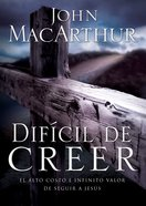 Dificil De Creer (Spa) (Hard To Believe) eBook