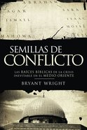 Semillas De Conflicto (Spanish) (Spa) (Seeds Of Turmoil) eBook