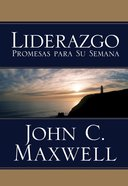 Liderazgo Promesas Para Su Semana (Spanish) (Spa) (Leadership Promises For Your Week) eBook