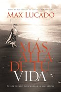 Mas Alla De Tu Vida (Spanish) (Spa) (Outlive Your Life) eBook