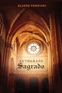 Autografo Sagrado (Spa) (Sacred Signature) eBook