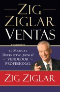 Zig Ziglar Ventas (Spanish) (Spa) (Ziglar On Selling)