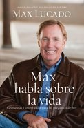 Max Habla Sobre La Vida (Spanish) (Spa) (Max On Life) eBook