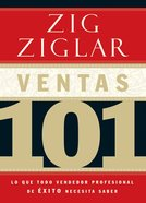 Ventas 101 (Spanish) (Spa) (Selling 101) eBook