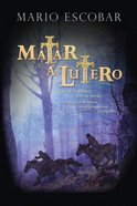 Matar a Lutero (Spanish) (Spa) (To Kill Luther) eBook
