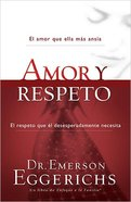 Amory Respeto (Spa) (Love And Respect) eBook
