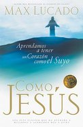 Como Jesus (Spa) (Just Like Jesus) eBook