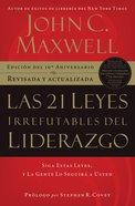 Las 21 Leyes Irrefutables Del Liderazgo eBook
