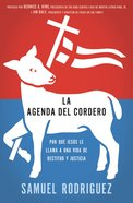 La Agenda Del Cordero (Spanish) (Spa) (The Jesus Agenda) eBook
